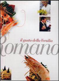 Romano. Il gusto della Versilia