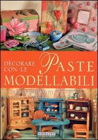 Decorare con le paste modellabili