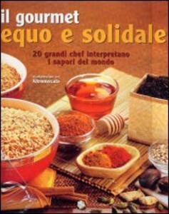 Il gourmet equo e solidale - copertina