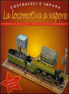 La locomotiva a vapore - 2