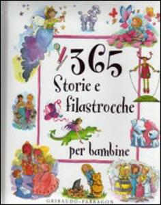 Trecentosessantacinque storie e filastrocche per bambine - copertina