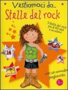 Vestiamoci da stelle del rock - Gaby Goldsack - copertina