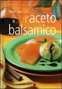L' L' aceto balsamico - - wuz.it