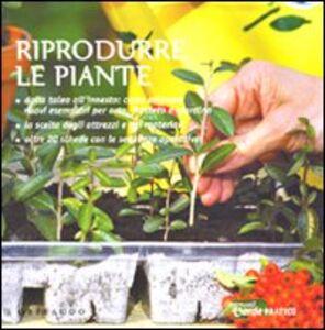 Riprodurre le piante