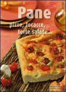 Pane, pizze, focacce, torte salate... - Valentina Beggio,Antonio Criscitello - copertina