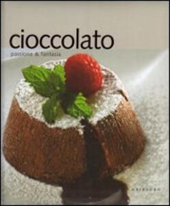 Cioccolato. Passione e fantasia - copertina