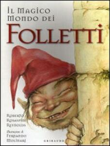 Il magico mondo dei folletti - Roberto Rosaspini Reynolds,Maximo Morales - copertina