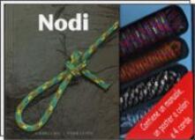 Il kit dei nodi. Con gadget.pdf