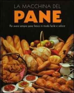 La macchina del pane - Linda Doeser - copertina