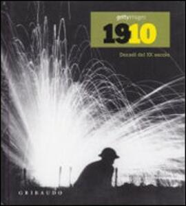 1910s. Decadi del XX secolo - Nick Yapp - copertina
