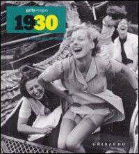 1930s. Decadi del XX secolo