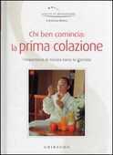Libro Chi ben comincia: la prima colazione Francesca Ribezzi