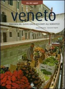 Via dei sapori. Veneto - Debora Bionda,Carlo Vischi - copertina