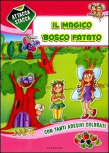 Il magico bosco fatato. Con adesivi - 4