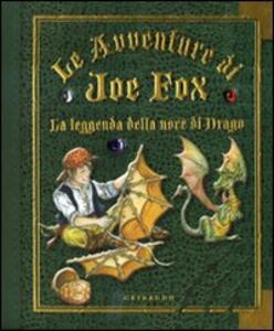La leggenda della noce di drago. Le avventure di Joe Fox. Vol. 2 - copertina