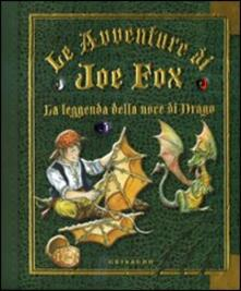 Voluntariadobaleares2014.es La leggenda della noce di drago. Le avventure di Joe Fox. Vol. 2 Image