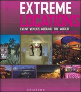 Extreme venues. Event locations around the world. Ediz. italiana, inglese e spagnola - Birgit Krols - copertina