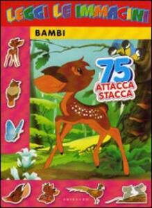 Bambi. Leggi le immagini. Con adesivi - copertina