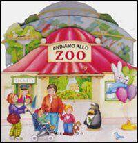 Andiamo allo zoo