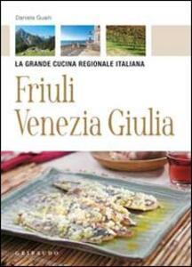 Friuli Venezia Giulia - Daniela Guaiti - copertina