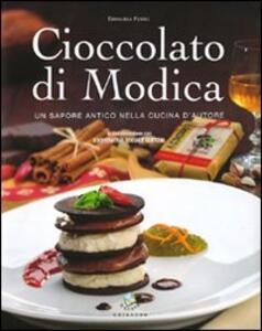 Cioccolato di Modica. Un sapore antico nella cucina d'autore - Emanuela Ferro - copertina