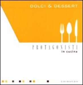 Dolci e dessert. Cofanetto. Ediz. illustrata - copertina