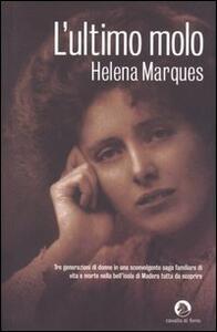 L' ultimo molo - Helena Marques - copertina