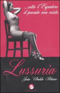 Lussuria. La casa dei Budda beati - João U. Ribeiro - copertina