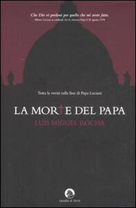 La morte del papa - Luis Miguel Rocha - copertina