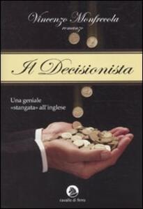 Il decisionista - Vincenzo Monfrecola - copertina