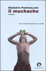 Il muchacho - Roberto Parpaglioni - copertina