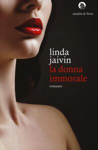 La donna immorale - Linda Jaivin - copertina