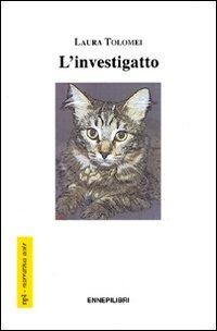 L' L' investigatto - Tolomei Laura - wuz.it