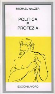 Politica e profezia - Michael Walzer - copertina