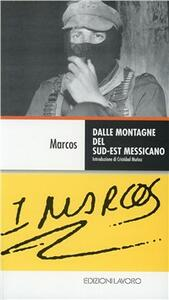 Dalle montagne del sud-est messicano - Marcos - copertina