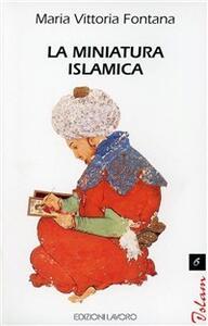 La miniatura islamica - M. Vittoria Fontana - copertina