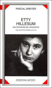 Etty Hillesum. Una testimone del Novecento