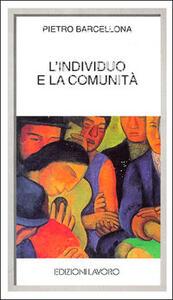 L' individuo e la comunità - Pietro Barcellona - copertina