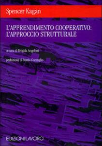 L' apprendimento cooperativo: l'approccio strutturale - Spencer Kagan - copertina
