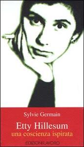 Etty Hillesum. Una coscienza ispirata - Sylvie Germain - copertina