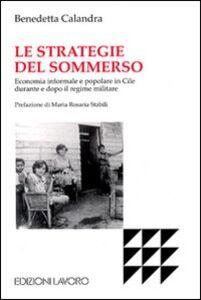 Le strategie del sommerso. Economia informale e popolare in Cile durante e dopo il regime militare