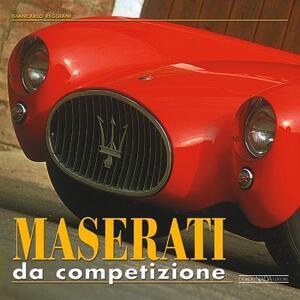 Maserati da competizione - Giancarlo Reggiani - copertina