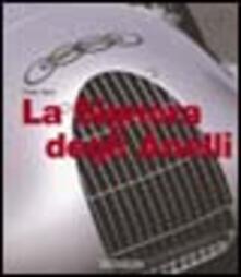 Ipabsantonioabatetrino.it La Signora degli Anelli. L'epopea delle Auto Union da Grand Prix. Ediz. illustrata Image
