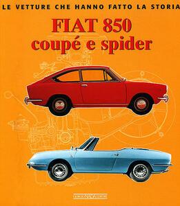 Fiat 850 Coupé e Spider - Giancarlo Catarsi - copertina