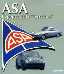 ASA. L'epopea della «Ferrarina» - Franco Varisco - copertina