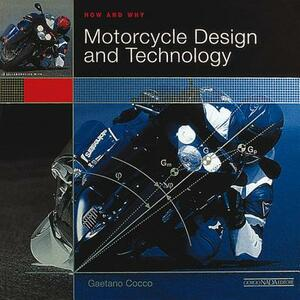 Motorcycle design and technology. How and why. Ediz. illustrata - Gaetano Cocco - copertina