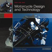 Motorcycle design and technology. How and why. Ediz. illustrata - Gaetano Cocco - copertina