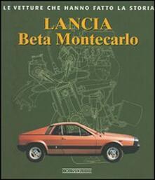 Camfeed.it Lancia Beta Montecarlo. Ediz. illustrata Image
