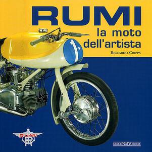 Rumi. La moto dell'artista - Riccardo Crippa - copertina