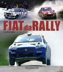 Fiat da rally - C. Alberto Gabellieri - copertina
